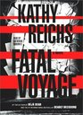 Fatal Voyage (Temperance Brennan, Bk 4) (Abridged Audio CD)