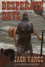 Desperate Days Selected Mysteries Vol 2