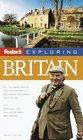 Fodor's Exploring Britain 4th Edition