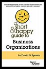 Short and Happy Guide to Business Organizations