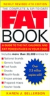 The Complete & Up-to-Date Fat Book: a Guide to the Fat, Calories, and Fat Percentages, in Your Food