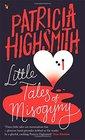 Little Tales of Misogyny A Virago Modern Classic