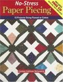 No-Stress Paper Piecing 13 Projects Using Flannel or Cotton