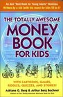 The Totally Awesome Money Book for Kids Second Edition
