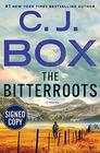 Autographed Signed Copy The Bitterroots by C J Box Hardcover