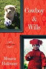 Cowboy  Wills A Love Story