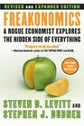 Freakonomics : A Rogue Economist Explores the Hidden Side of Everything (Revised and Expanded) (Large Print)
