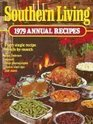Southern Living 1979: Annual Recipes (Southern Living Annual Recipes, 1979)
