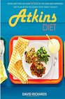 Atkins Diet Atkins Diet For Life-How To Stick To The New And Improved Diet Plan After You Reach Your Target Weight