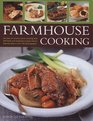 Farmhouse Cooking