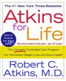 Atkins for Life  The Complete Controlled Carb Program for Permanent Weight Loss