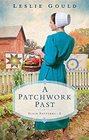 A Patchwork Past (Plain Patterns, Bk 2)