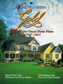 Home Planners Gold 200 Of Our Finest Home Plans in Full Color