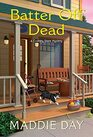 Batter Off Dead (A Country Store Mystery)