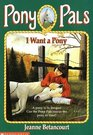 I Want a Pony (Pony Pals, Bk 1)