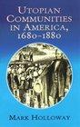Utopian Communities in America 1680-1880