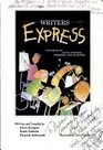 Writers Express A Handbook for Young Writers Thinkers and Learners