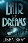 Lair of Dreams A Diviners Novel