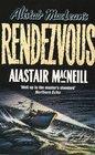 Alistair MacLean's Rendezvous