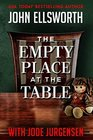 The Empty Place at the Table