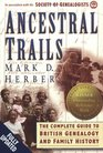 Ancestral Trails. The Complete Guide to British Genealogy and Family History