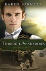 Through the Shadows The Golden Gate Chronicles - Book 3