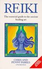 Reiki  The Essential Guide to the Ancient Healing Art