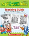 Sight Word Tales Teaching Guide Easy Lessons Practice Pages and Reproducible Versions of All 25 Storybooks