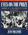 Eyes on the Prize America's Civil Rights Years 1954-1965