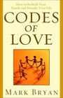 Codes of Love  How to Rethink Your Family and Remake Your Life