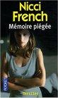 Memoire Piegee