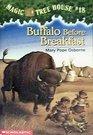Buffalo Before Breakfast (Magic Tree House, No 18)