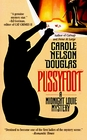 Pussyfoot (Midnight Louie, Bk 2)