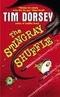 The Stingray Shuffle (Serge A. Storms, Bk 5)