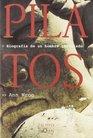 Pilatos Biografia de un Hombre Inventado