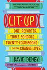Lit Up One Reporter Three Schools Twenty-four Books That Can Change Lives