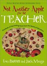 Not Another Apple for the Teacher Hundreds of Fascinating Facts from the World of Teaching