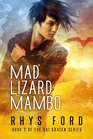 Mad Lizard Mambo (Kai Gracen, Bk 2)