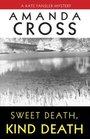 Sweet Death, Kind Death (Kate Fansler, Bk 7)