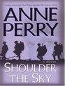 Shoulder the Sky (World War One, Bk 2) (Large Print)