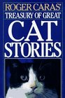 Roger Caras' Treasury of Great Cat Stories