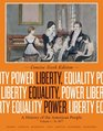 Liberty Equality Power A History of the American People Volume I To 1877 Concise Edition