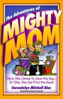 The Adventures of Mighty Mom
