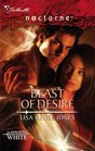 Beast of Desire (Knights of White, Bk 2) (Silhouette Nocturne, No 36)