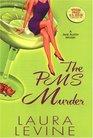 The PMS Murder (Jaine Austen, Bk 5)