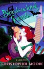 Bloodsucking Fiends: A Love Story (Vampire, Bk 1)