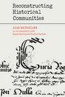 Reconstructing Historical Communities