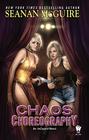 Chaos Choreography (InCryptid, Bk 5)