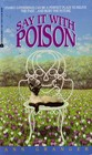 Say It With Poison (Meredith and Markby, Bk 1)