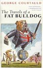 Travels of a Fat Bulldog